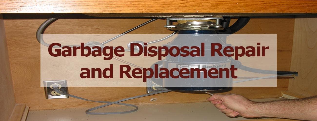 Garbage Disposal Repair and Replacement